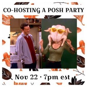 Co-Hosting a Posh Party 🍁 November 22 🦃 7pm est